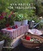 Nya projekt för trädgården av Malena Skote
