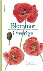 Blommor i Sverige av Lars-Åke Janzon & Bo Mossberg