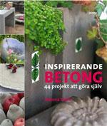 Inspirerande betong 44 projekt att gjuta själv av Malena Skote