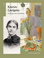 Karin Larsson och blommorna i Sundborn