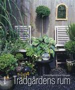Nya trädgårdens rum