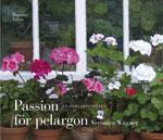 Passion för pelargon av Veronica Wägner