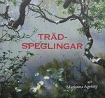 Trädspeglingar av Marianna Agetorp