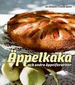 Äppelkaka och andra äppelfavoriter av Jon Hansson/Camilla Sjödin