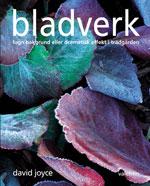 Bladverk - lugn bakgrund eller dramatisk effekt i trädgården av David Joyce
