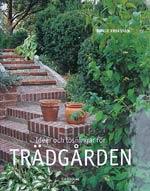 Idéer och lösningar för trädgården av Börje Eriksson
