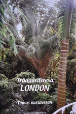 Trädgårdsresa: LONDON