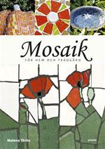 Mosaik av Malena Skote