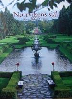 Norrvikens själ av Norrvikens Trädgårdssällskap