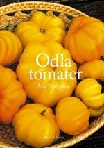Odla tomater av Åke Truedsson
