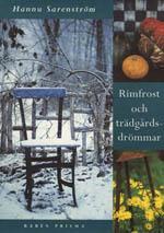 Rimfrost och trädgårdsdrömmar