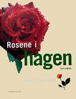 Rosene i hagen av Dag Lyngar