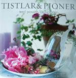 Tistlar & pioner av Pia Rasmussen och Nina Ewald