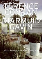 Trädgårdsdesign för 2000-talet av Conran, Terence / Gavin, Diarmuid