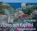 Vildros och kaprifol av Torsten Wallin