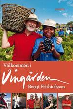Välkommen i vingården av Bengt Frithiofsson