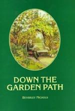 Down the garden path, Nichols, Beverly