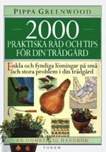 2000 praktiska råd och tips för din trädgård