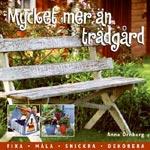Mycket mer än trädgård av Anna Örnberg