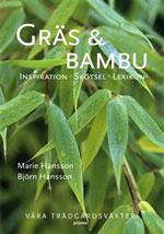 Gräs och bambu Inspiration Skötsel Lexikon av Marie Hansson