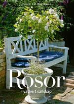 Rosor i vackert sällskap av Inger Palmstierna