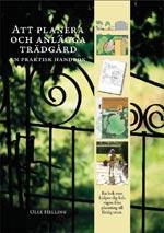 Att planera och anlägga trädgård av Olle Helling