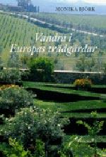 Vandra i Europas trädgårdar
