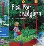 Fixa för trädgården av Anna Örnberg