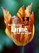 Jag tänker på Linné. Han som såg allt av Karin Beglund