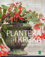 Plantera i kruka av Agneta Ullenius