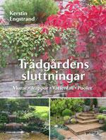 Trädgårdens sluttningar av Kerstin Engstrand