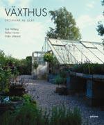 Växthus, Drömmar av glas av Tina Hellberg